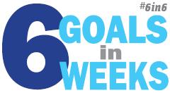 6goalsin6weeks #6in6