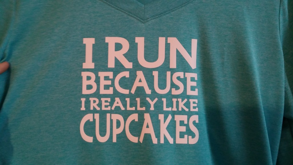Cricut Creations - I Run Because I really Like Cupcakes