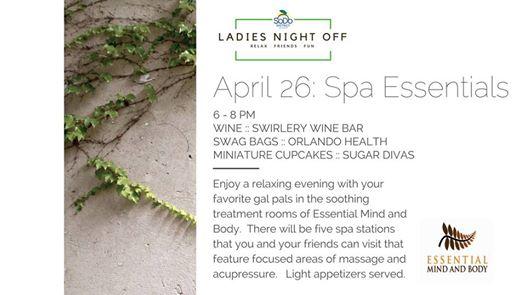 Ladies Night Off, Spa Essentials: April 26